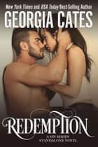 Redemption - A Sin Series Standalone Novel ebook by Georgia Cates