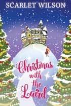 Christmas with the Laird ebook by Scarlet Wilson