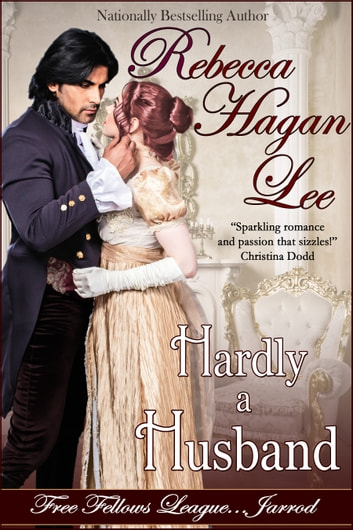 Hardly a Husband ebook by Rebecca Hagan Lee