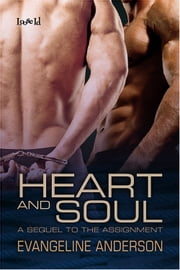 Heart And Soul ebook by Evangeline Anderson