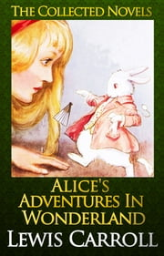 Alice's Adventures in Wonderland [Illustrated] - (Free Audio Links) ebook by Lewis Carroll