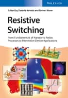 Resistive Switching ebook by Daniele Ielmini,Rainer Waser