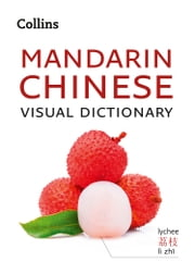 Collins Mandarin Chinese Visual Dictionary ebook by Collins Dictionaries