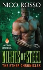 Nights of Steel - The Ether Chronicles ebook by Nico Rosso