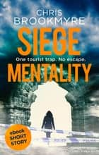 Siege Mentality ebook by Chris Brookmyre