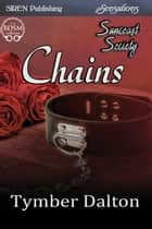 Chains ebook by Tymber Dalton