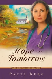 Hope for Tomorrow ebook by Berg, Patti