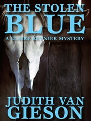 The Stolen Blue ebook by Judith Van Gieson