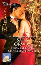 Texas Tycoon's Christmas Fiance ebook by Sara Orwig