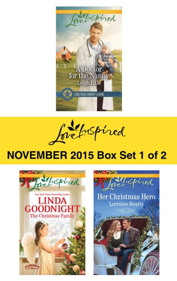 Love Inspired November 2015 - Box Set 1 of 2 - An Anthology eBook by Leigh Bale,Linda Goodnight,Lorraine Beatty