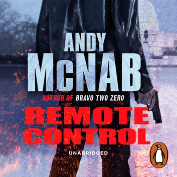 Remote Control - (Nick Stone Thriller 1) audiobook by Andy McNab