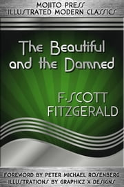 The Beautiful and the Damned ebook by F. Scott Fitzgerald,Peter Michael Rosenberg (foreword)
