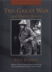 The Great War And Modern Memory ebook by Paul Fussell