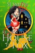 Return to The House of Fox ebook by SJ Smith