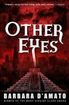 Other Eyes ebook by Barbara D'Amato