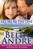 Let Me Be The One: The Sullivans, Book 6