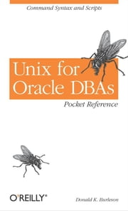 Unix for Oracle DBAs Pocket Reference ebook by Donald K. Burleson