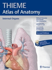 Internal Organs (THIEME Atlas of Anatomy) ebook by Michael Schuenke,Erik Schulte,Udo Schumacher