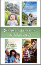 Harlequin Heartwarming June 2021 Box Set - A Clean Romance ebook by Patricia Johns, Beth Carpenter, Jacquelin Thomas,...