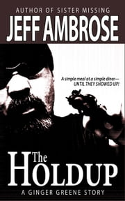 The Holdup and Other Stories ebook by Jeff Ambrose