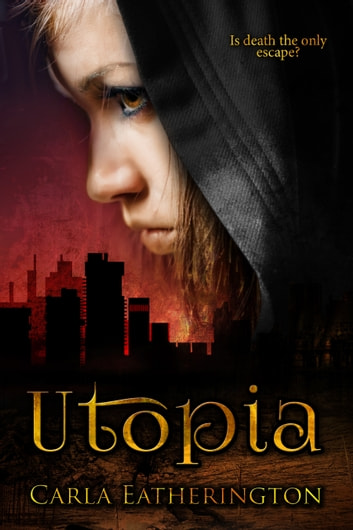 Utopia ebook by Carla Eatherington