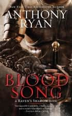 Blood Song E-bok by Anthony Ryan