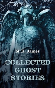 Collected Ghost Stories ebook by M. R. James,Darryl Jones