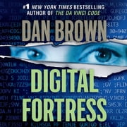 Digital Fortress - A Thriller 有聲書 by Dan Brown