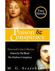 Poison & Conspiracy: Historical Crime Collection ebook by M. G. Scarsbrook