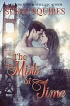 The Mists of Time ebook by Susan Squires