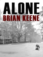 Alone ebook by Brian Keene