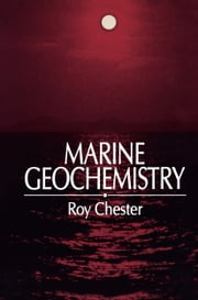 Marine Geochemistry ebook by Roy Chester
