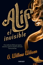 Alif el invisible ebook by Willow Wilson