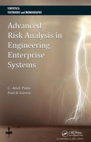 Advanced Risk Analysis in Engineering Enterprise Systems ebook by Pinto, Cesar Ariel
