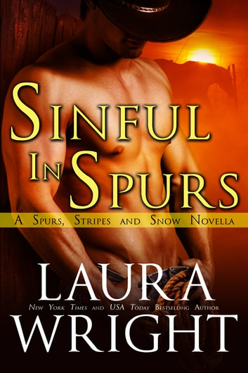 Sinful In Spurs ebook by Laura Wright