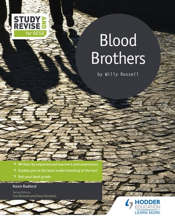 Study and Revise for GCSE: Blood Brothers ebook by Kevin Radford