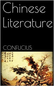 Chinese Literature ebook by Confucius