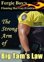 The Strong Arm of Big Tam's Law ebook by Fergie Boy