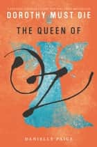 The Queen of Oz ebook by Danielle Paige