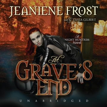 At Grave's End - A Night Huntress Novel audiobook by Jeaniene Frost