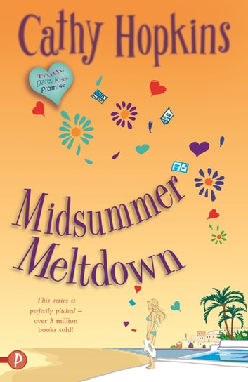 Midsummer Meltdown ebook by Cathy Hopkins