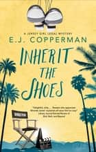 Inherit the Shoes ebook by E.J. Copperman