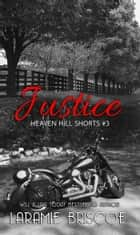 Justice ebook by Laramie Briscoe