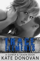 Trace Elements ebook by Kate Donovan