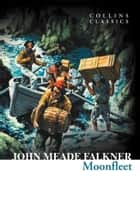 Moonfleet (Collins Classics) ebook by John Meade Falkner