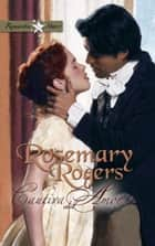 Cautiva del amor ebook by Rosemary Rogers