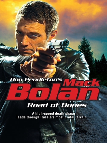 Road Of Bones eBook by Don Pendleton
