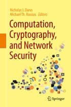 Computation, Cryptography, and Network Security ebook by Nicholas J. Daras, Michael Th. Rassias