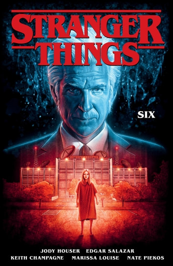 Stranger Things: SIX (Graphic Novel) ebook by Jody Houser