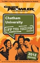 Chatham University 2012 ebook by Samantha Greenwood